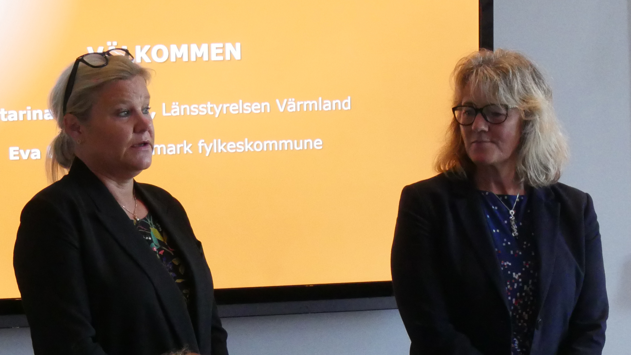 Katarina Nordmark, Länsstyrelsen Värmland och Eva Lundin, Hedmark fylkeskommune hälsar välkommen